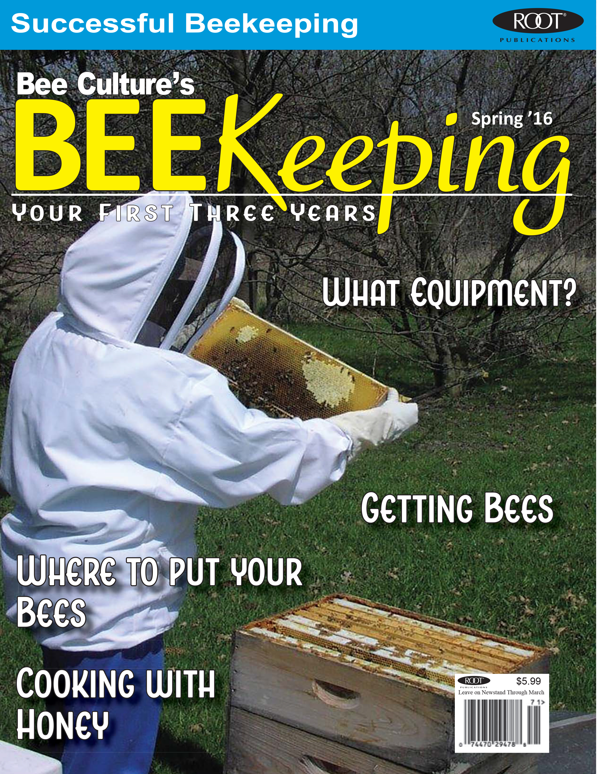 PRESS RELEASE: Bee Culture Magazine Launches Brand New Beekeeping Magazine Focusing On Beginners.