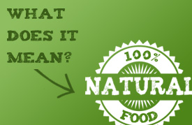 CATCH THE BUZZ – NATURAL: Grocery Manufacturers Want A Definition.
