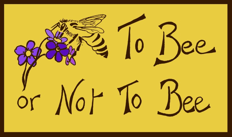 CATCH THE BUZZ – To Bee or Not To Bee National Tour Set For October – December 2017