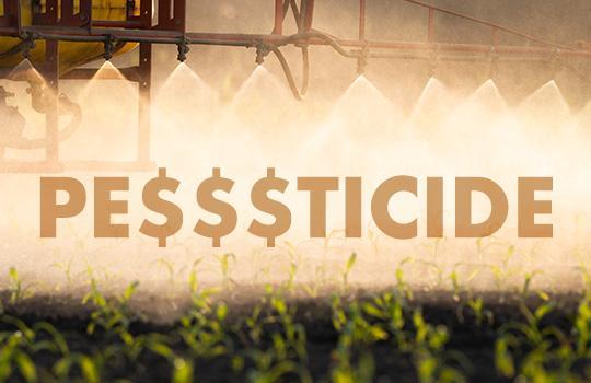 CATCH THE BUZZ – Surprise! Pesticide Companies Leverage Regulations for Financial Gains.